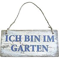 Garten-Schild Holz Schild mit Kordel Ich Bin im Garten Shabby 17 x 8cm Natur//wei/ß//blau Deko-Schild zum aufh/ängen