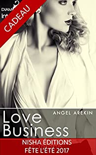 Love Business - Intégrale par Angel Arekin