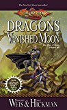 Dragons of a Vanished Moon: War of Souls Trilogy, Volume Three (The War of Souls Book 3)