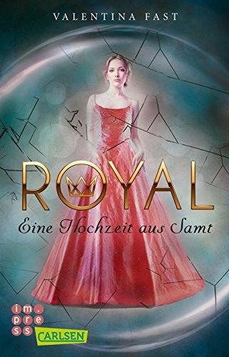 Buchcover Royal: Eine Hochzeit aus Samt