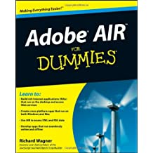 Adobe AIR for Dummies (For Dummies (Computers))
