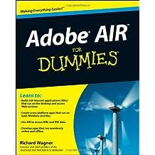 Adobe AIR for Dummies (For Dummies (Computers))