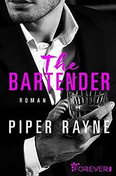 The Bartender: Roman (San Francisco Hearts 1) von [Rayne, Piper]
