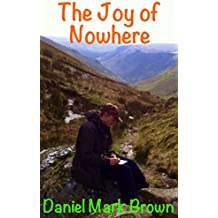 The Joy of Nowhere