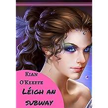 Léigh an subway (Irish Edition)
