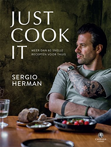 Just Cook It (Dutch Edition)