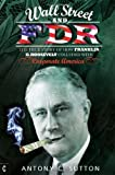 Wall Street and FDR New edition by Sutton, Antony C. (2014) Paperback