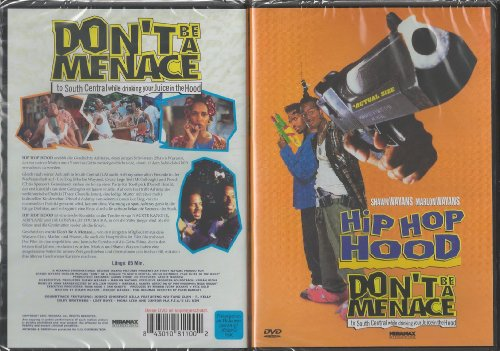 Don't Be a Menace to South Central While Drinking Your Juice in the Hood (Hip Hop Hood)