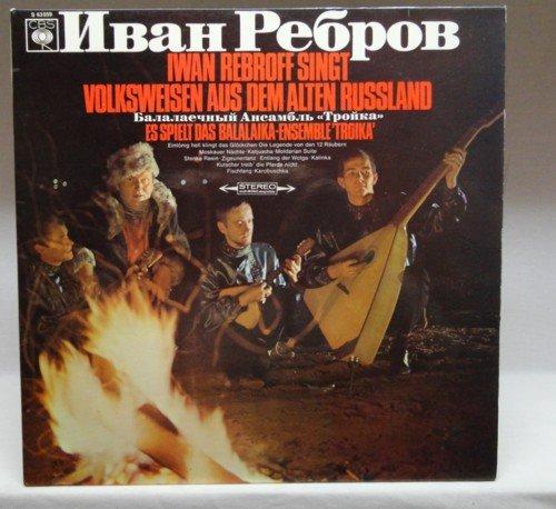 """Iwan Rebroff singt Volksweisen aus dem alten Russland, Erscheinungsjahr 1967 Es spielt das Balalaika-Ensemble """"Troika"""","""