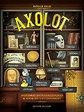 Axolot, Tome 3 :