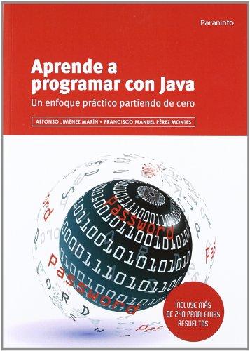 Aprende a programar con Java (Informatica (paraninfo))