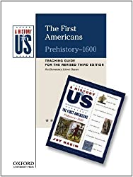 The First Americans Elementary Grades Teaching Guide, A History of US: Teaching Guide pairs with A History of US: Book One 3rd edition by Hakim, Joy (2010) Paperback