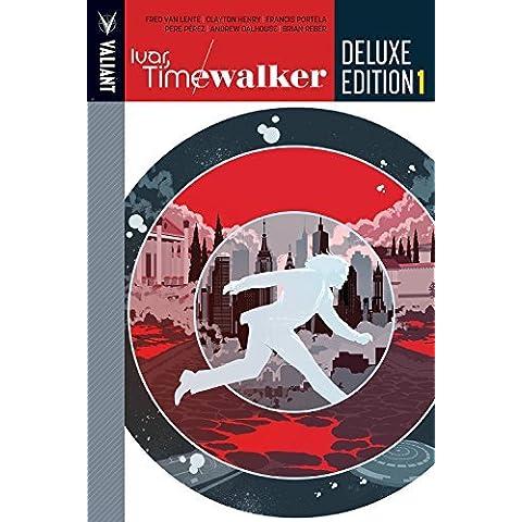 Ivar, Timewalker Deluxe Edition Book 1 by Fred Van Lente (2016-08-02)