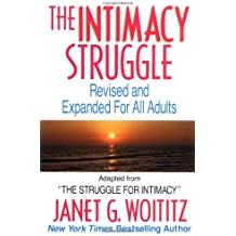 The Intimacy Struggle: Revised and Expanded for All Adults by Janet G. Woititz (1993-10-01)