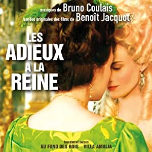 Les adieux a la reine bruno coulais musique for Bruno fournitures bureau