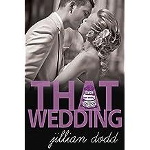 That Wedding (That Boy Series Book 2) (English Edition)