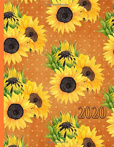 A Touch of Sunflowers and Greenery: 2020 Schedule Planner and Organizer / Weekly Calendar -