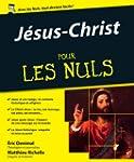 J�sus-Christ pour les Nuls