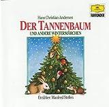 Der Tannenbaum und andere Weihnachtsgeschichten