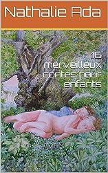 16 merveilleux contes pour enfants (French Edition)