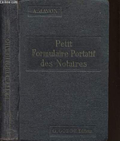 PETIT FORMULAIRE PORTATIF DES NOTAIRES