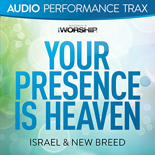 your-presence-is-heaven-live