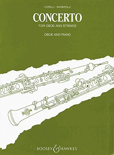 Konzert für Oboe und Streicher: nach Themen von Arcangelo Corelli. Oboe und Streichorchester. Klavierauszug mit Solostimme.