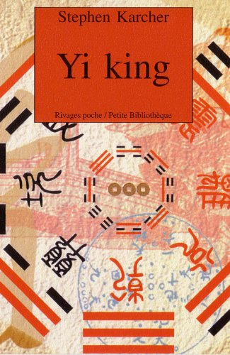 Yi king par Stephen Karcher