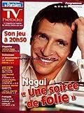 TV HEBDO LE PARISIEN [No 1020] du 22/10/2006 - NAGUI - UNE SOIREE DE FOLIE - JOHNNY DEEP - LE DOCUMANTAIRE SUR JACQUES CHIRAC - JEAN-PIERRE FOUCAULT - LINE RENAUD - LAURENT BAFFIE - RAINBOW WARRIOR - AFFAIRE VILLEMIN