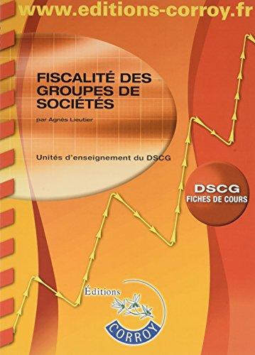 Fiscalit des groupes de socits: Unit d'enseignement du DSCG - Fiches de cours