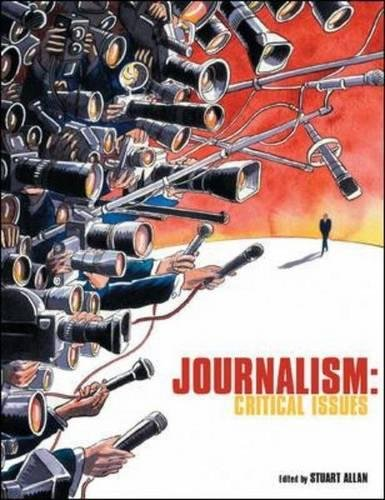 Journalism: critical issues: Critical Issues