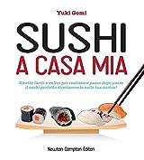 Sushi a casa mia (eNewton Manuali e Guide) (Italian Edition)