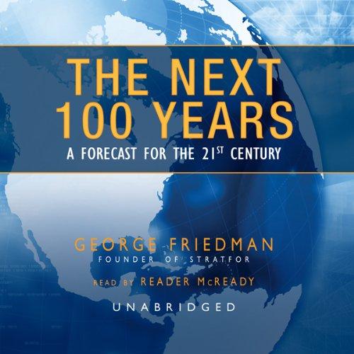 The Next 100 Years  Audiolibri