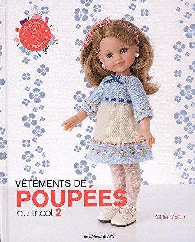 Vêtements de poupées au tricot : Tome 2
