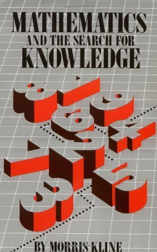 Mathematics and the Search for Knowledge by Morris Kline (1986-11-20)