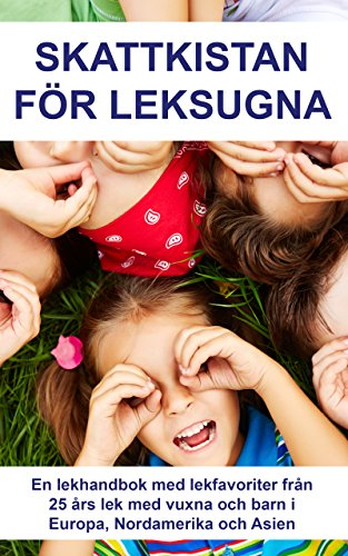 Skattkistan för leksugna (Swedish Edition) por Markus Amanto