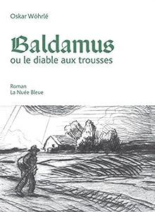vignette de 'Baldamus ou Le diable aux trousses (Oskar Wöhrlé)'
