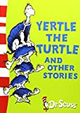 Yertle the Turtle and Other Stories: Yellow Back Book (Dr. Seuss - Yellow Back Book) (Level 3 Yellow Back Books)