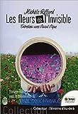 Telecharger Livres Les fleurs de l invisible Entretiens avec Pascal Pique (PDF,EPUB,MOBI) gratuits en Francaise