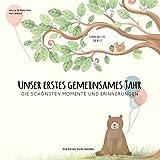 Babyalbum - UNSER ERSTES GEMEINSAMES JAHR: Die schönsten Momente und