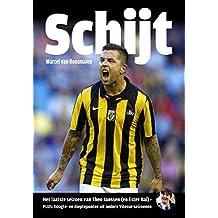 Schijt: het laatste seizoen van Theo Janssen (en Ester Bal) plus hoogte en dieptepunten uit andere Vitesse seizoenen
