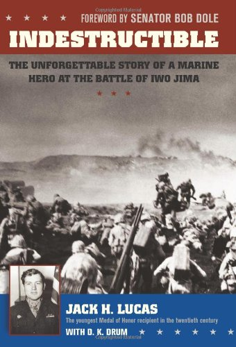 Indestructible: The Unforgettable Story of a Marine Hero at Iwo Jima Test
