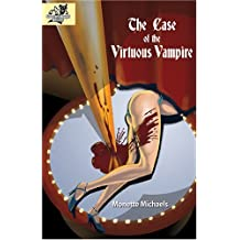 The Case Of The Virtuous Vampire: A Gooden And Knight Paranormal Mystery by Monette Michaels (2005-01-31)