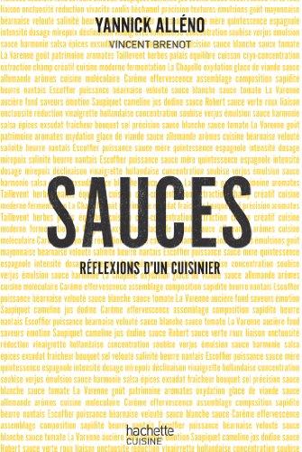 Sauces, réflexions d'un cuisinier (Hors Collection Cuisine) par Yannick Alléno