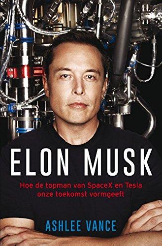 Elon Musk: hoe de topman van Spacex en Tesla onze toekomst vormgeeft