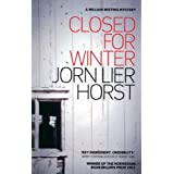 Closed for Winter (William Wisting Mystery Book 2) by Jorn Lier Horst (2013-10-17)