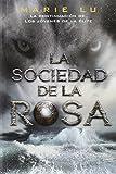 La sociedad de la rosa (Los jóvenes de la élite)