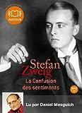 La confusion des sentiments - Livre audio 1 CD MP3 - 412 Mo (op) by Stefan Zweig (2011-07-06) - Audiolib - 06/07/2011