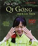 L'art de Voir, Qi Gong pour les Yeux (1DVD)