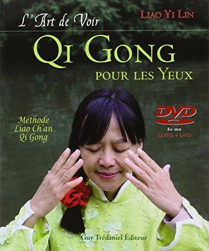 L'art de Voir, Qi Gong pour les Yeux (1DVD) par Liao Yi Lin